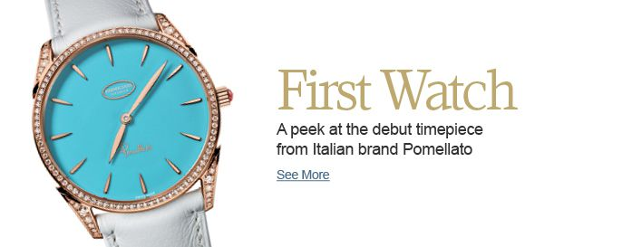 Pomellato Debuts First Watch