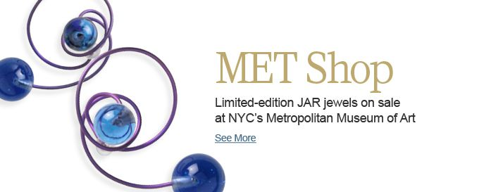 JAR Jewels on Sale at Met