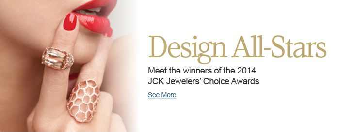 Meet the winners of the 2014 JCK Jewelers' Choice Awards