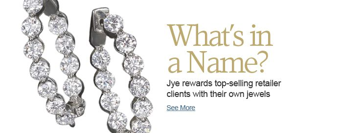 Jye rewards top-selling retailer clients with their own jewels