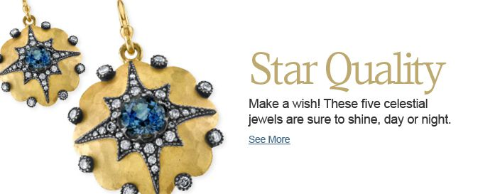 Make a wish! These 5 celestial jewels are sure to shine, day or night.