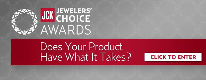 2015 Jewelers' Choice Awards Does your product have what it takes? Enter here.