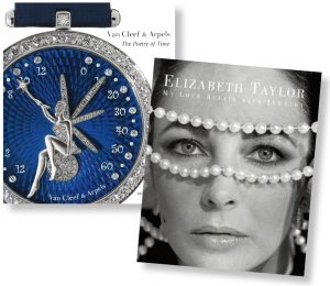 Van Cleef & Arpels: The Poetry of Time and Elizabeth Taylor: My Love Affair With Jewelry