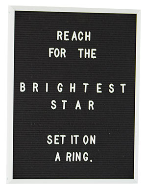 reach for the brightest star sign