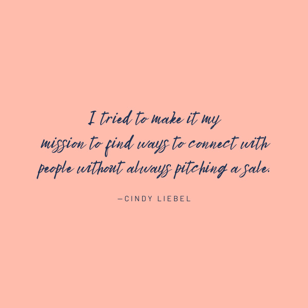 Cindy Liebel quote sales pitch