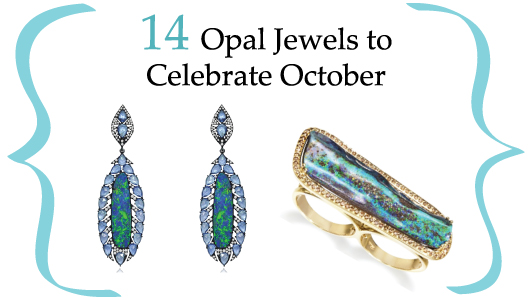 14 opal jewels for October